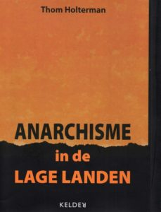 hom Holterman - Anarchisme in de lage landen